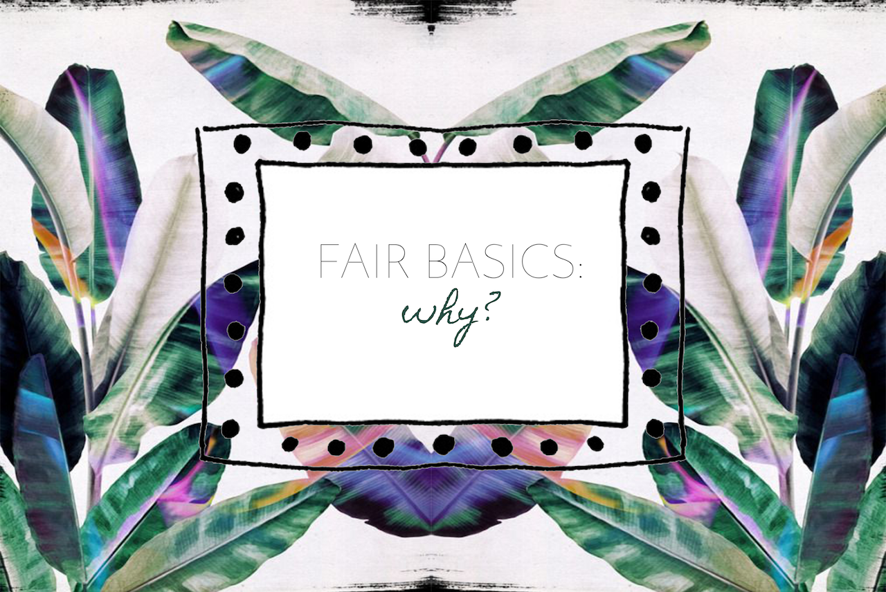 Fair Basics: Warum Slow Fashion?